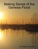 Making Sense of the Genesis Flood ebook