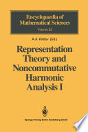 Representation Theory and Noncommutative Harmonic Analysis I