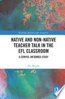 Native and Non-Native Teacher Talk in the EFL Classroom