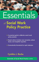 Essentials of Social Work Policy Practice