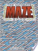 The Ultimate Maze Book