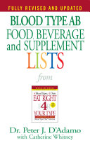 Blood Type AB Food, Beverage and Supplement Lists ebook