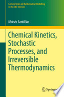 Chemical Kinetics Stochastic Processes And Irreversible Thermodynamics Book PDF