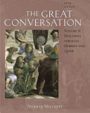 The Great Conversation  Descartes through Derrida and Quine