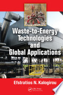 Waste to Energy Technologies and Global Applications