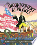 link to An inconvenient alphabet : Ben Franklin and Noah Webster's spelling revolution in the TCC library catalog