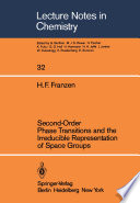 Second Order Phase Transitions and the Irreducible Representation of Space Groups Book