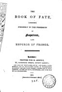 The book of fate, abridged, formerly in the possession of Napoleon