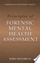a6ce86fba8033 Principles of Forensic Mental Health Assessment - Kirk Heilbrun ...