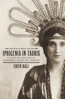 Adventures with Iphigenia in Tauris