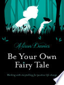 Be Your Own Fairytale Book