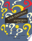 Your Questions Answered Volume Ii Book