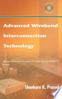 Advanced Wirebond Interconnection Technology