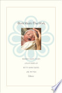 """Birth Models That Work"" by Robbie E. Davis-Floyd, Lesley Barclay, Jan Tritten, Betty-Anne Daviss"