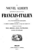 Le nouvel Alberti dictionnaire encyclopédique frana̧is-italien: Français-italien