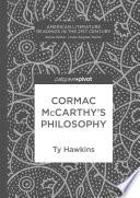 Cormac McCarthy   s Philosophy