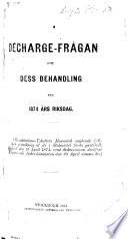 Decharge-frågan och dess behandling vid 1874 ars Riksdag