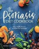 The Psoriasis Diet Cookbook