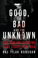 Good, the Bad and the Unknown Pdf/ePub eBook