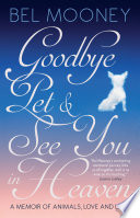 Goodbye Pet   See You in Heaven Book