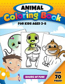 Animal Coloring Book for Kids Aged 3 8