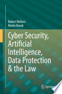 Cyber Security  Artificial Intelligence  Data Protection   the Law