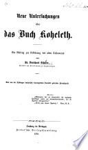 Neue Untersuchungen über das Buch Koheleth
