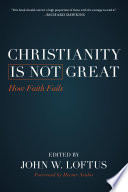 Christianity Is Not Great Book