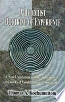 A Buddhist Doctrine Of Experience PDF