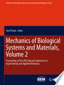 Mechanics of Biological Systems and Materials, Volume 2