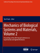 Mechanics of Biological Systems and Materials  Volume 2