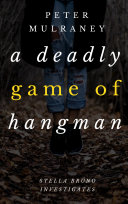 A Deadly Game of Hangman [Pdf/ePub] eBook