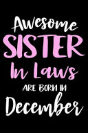 Awesome Sister In Laws Are Born In December Book PDF