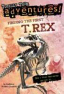 Finding the First T  Rex