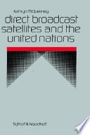 Direct Broadcast Satellites And The United Nations