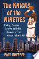 The Knicks of the Nineties