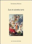 Lex Et Scientia Iuris Aspetti Della Letteratura Giuridica In Lingua Greca Testo Greco A Fronte