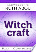 Llewellyn S Truth About Witchcraft