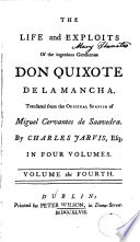 The Life and Exploits of the Ingenious Gentleman Don Quixote de la Mancha 4