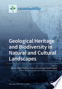 Geological Heritage and Biodiversity in Natural and Cultural Landscapes