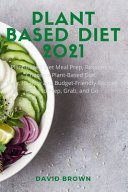 Plant Based Diet 2021
