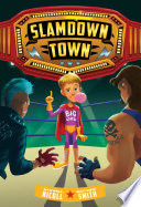 Slamdown Town (Slamdown Town Book 1)