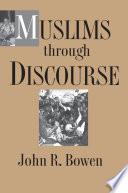 Muslims through Discourse