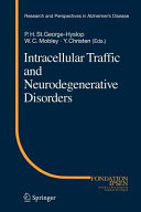 Intracellular Traffic and Neurodegenerative Disorders Book