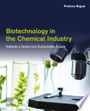 Biotechnology In The Chemical Industry Book PDF