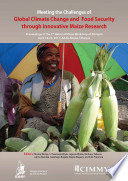 Meeting the challenges of global climate change and food security through innovative maize research  Proceedings of the National Maize Workshop of Ethiopia  3  Addis Ababa  Ethiopia  18 20 April  2011 Book