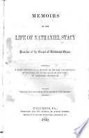 Memoirs of the Life of Nathaniel Stacy  Preacher of the Gospel of Universal Grace