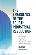 The Emergence of the Fourth Industrial Revolution