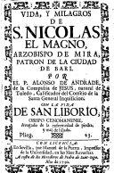 Vida y milagros de San Nicolas el Magno, arzobispo de Mira, patron de la ciudad de Bari