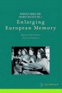 Enlarging European Memory